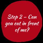 step 2 eat